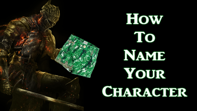 How to Name Your Character in Dark Souls III