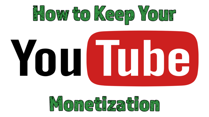 How to Keep Your Youtube Videos Monetized!