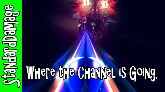 Where the Channel is Going.